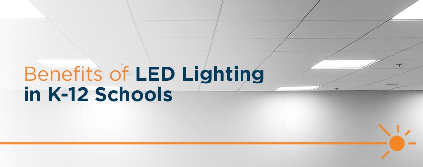 benefits of LED lighting in K12 schools