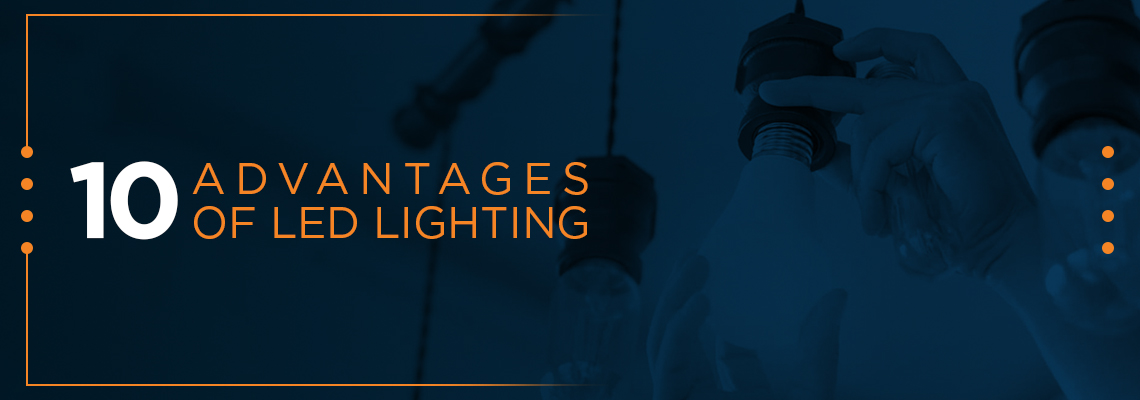 10 advantages of LED lighting