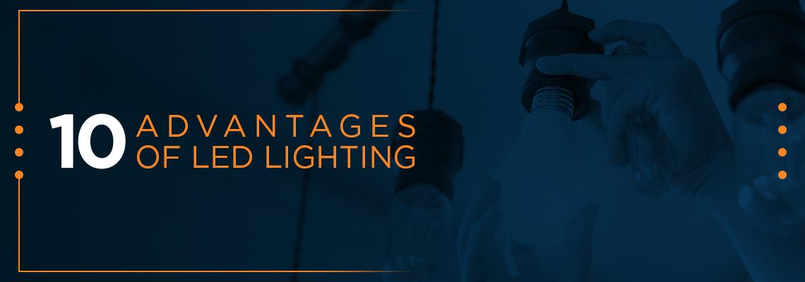 10 advantages of LED lighting